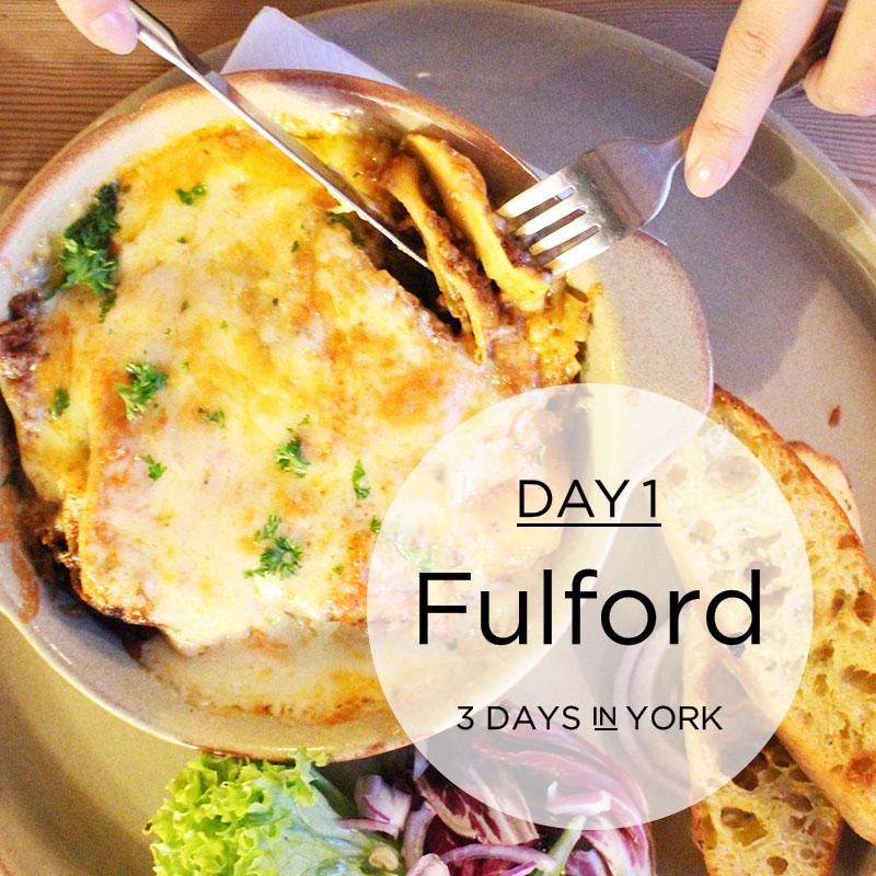 York Day1: Fulford